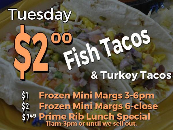 Tuesday Special: $2.00 tacos